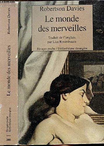 9782869307322: La trilogie de Deptford, Tome 3 : Le monde des merveilles
