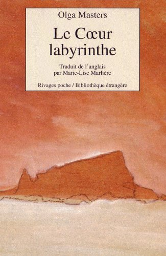 Le Coeur Labyrinthe [Mass Market Paperback] [Feb: Olga Masters