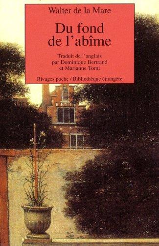 Du fond de l'abîme (9782869308435) by Walter de La Mare; Dominique Bertrand