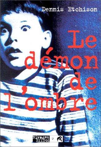 Le Démon de l'ombre (2869308965) by Etchison, Dennis; Marignac, Thierry