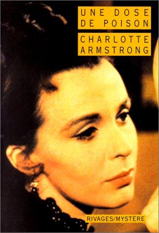 Une dose de poison (2869309406) by Armstrong, Charlotte; Reichert, Franck