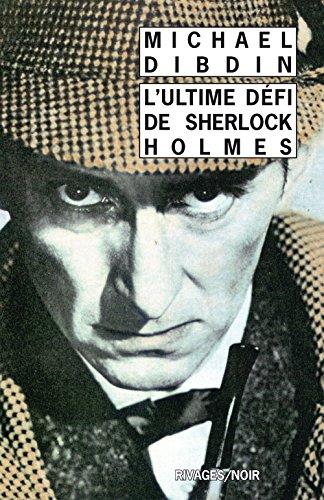 9782869309913: L'Ultime défi de Sherlock Holmes