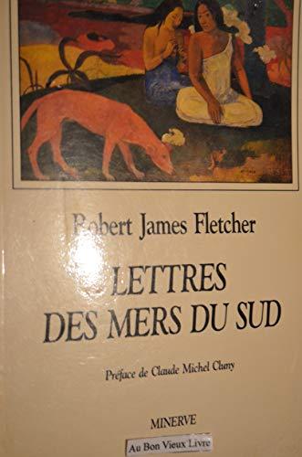 9782869310384: Lettres des mers du sud