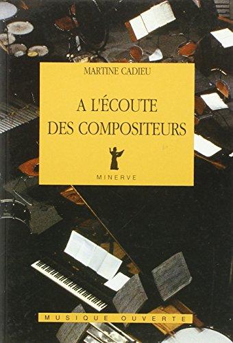 A L ECOUTE DES COMPOSITEURS: CADIEU