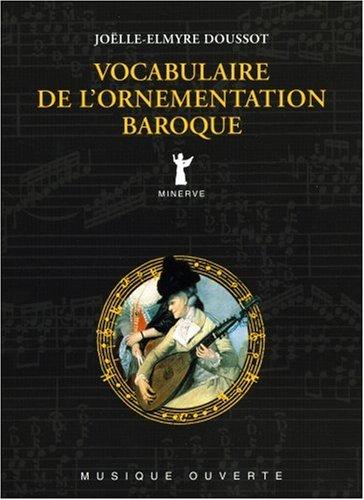 9782869311183: Vocabulaire de l'ornementation baroque (Musique ouverte)