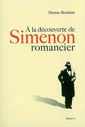 9782869311251: A la découverte de Simenon romancier