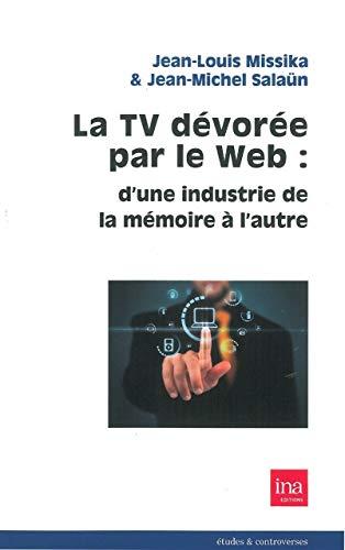 TV DEVOREE PAR LE WEB D UNE INDUSTRIE: MISSIKA J L SALAUN J