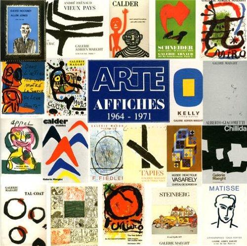 Arte: Adrien Maeght imprimeur : Affiches 1964-1971