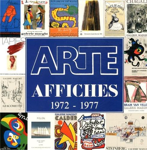 9782869410763: Arte, tome 2, 1972-1977. Affiches
