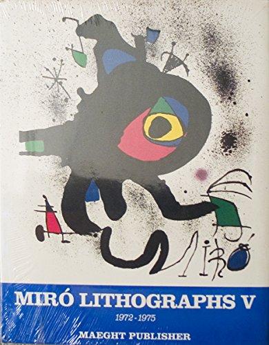 Joan Miro: 1972-1975. V 5: Lithographs: Cramer, Patrick