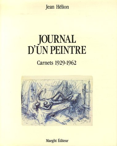 Journal d'un peintre ----------- 2 Volumes /2 : TOME 1 : Carnets 1929 -1962. ------------...