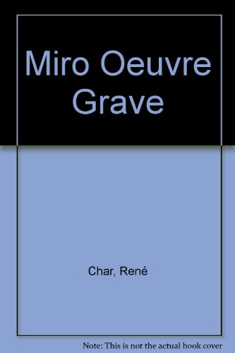 9782869412460: Miro Oeuvre Grave (French Edition)