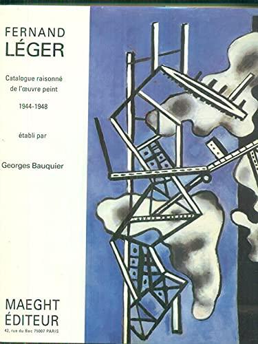Fernand Leger. Tome VII. Catalogue Raisonne De: BAUQUIER, Georges