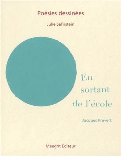 En sortant de l'école: Julie Safirstein, Prévert