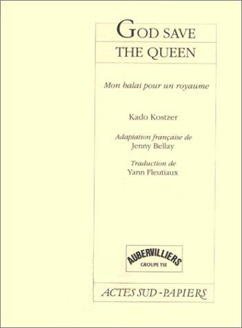 God save the queen: Kado Kostzer