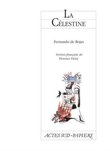 CÉLESTINE (LA): ROJAS FERNANDO DE