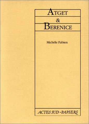 ATGET & BERENICE: FABIEN MICH�LE
