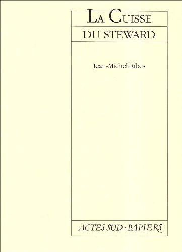 9782869432727: La cuisse du steward: Une farce en trois actes (Actes sud-Papiers) (French Edition)