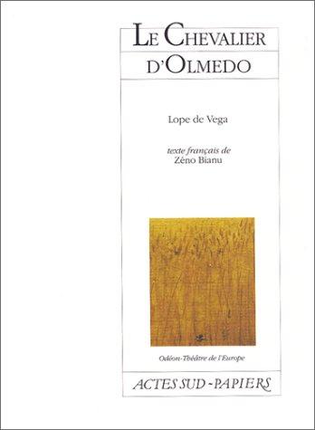 Le Chevalier d'Olmedo [Paperback] Vega, FÃ lix: Vega, FÃ lix