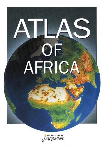 Atlas of Africa (en anglais): Collectif