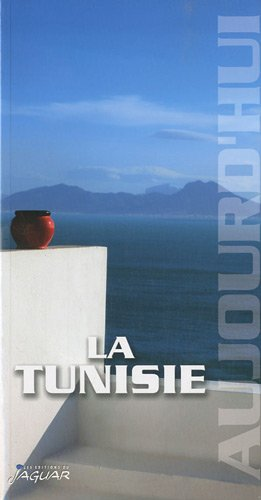 LA TUNISIE AUJOURD'HUI: KLOTCHKOFF JEAN-CLAUDE