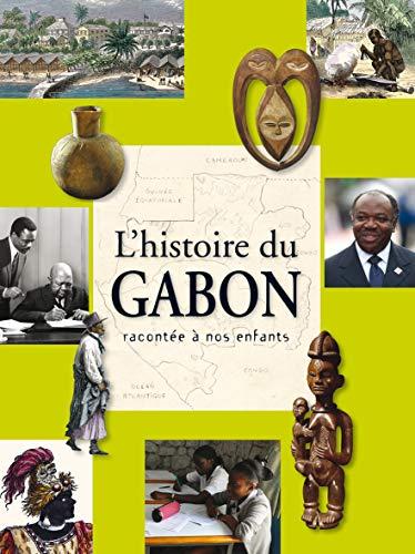 9782869504998: Histoire du Gabon Racontee a Nos Enfants (l')