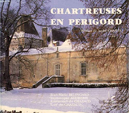 9782869520059: Chartreuses en Perigord (Collection Centauree) (French Edition)