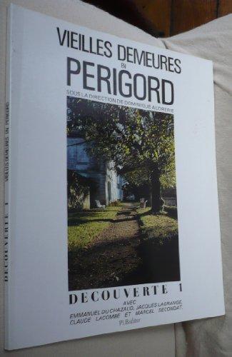 9782869520141: Vieilles demeures en P�rigord : D�couverte 1