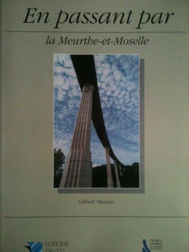 En Passant Par La Meurthe et Moselle: MERCIER Gilbert