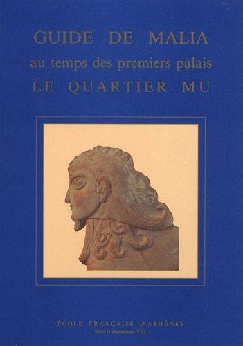 Guide de Malia au temps des premiers: Edité par POURSAT