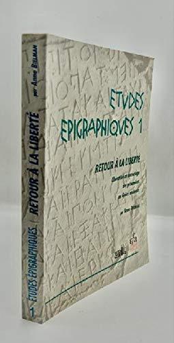 9782869580671: Etudes Epigraphiques Retour a La Liber