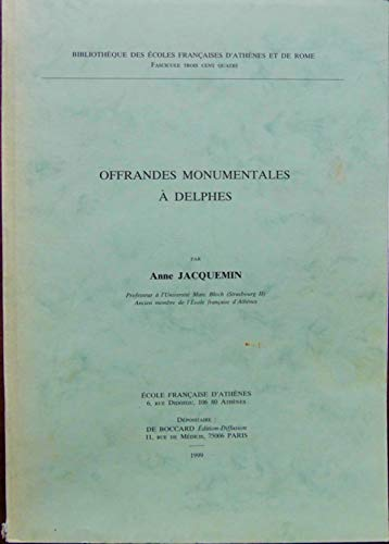9782869581708: Offrandes monumentales à Delphes (Bibliothèque des écoles françaises d'Athènes et de Rome) (French Edition)
