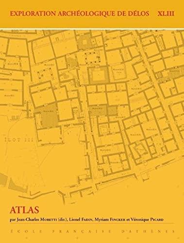 9782869582644: Exploration archéologique de Délos : Tome 43, Atlas