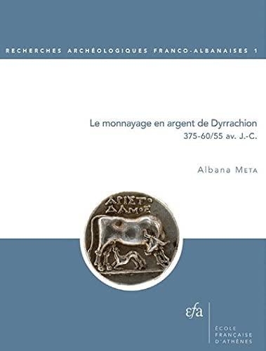 9782869582729: Le monnayage en argent de Dyrrachion : 375-60/55 avant J-C