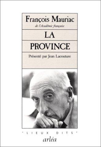 La Province [Oct 01, 1988] Mauriac, François: François Mauriac