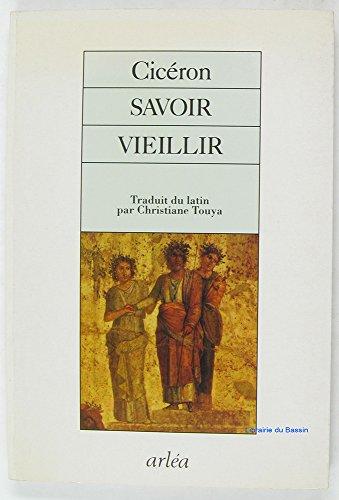 SAVOIR VIEILLIR: CICERON