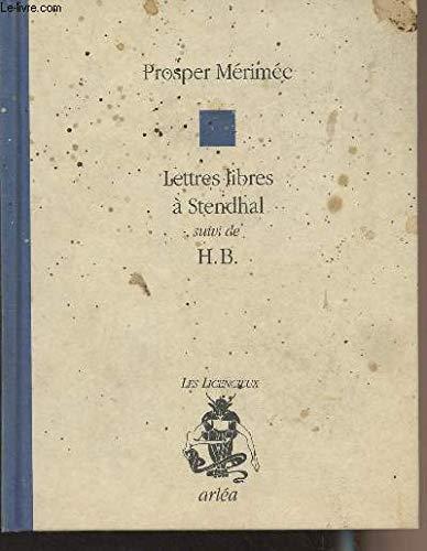 9782869591523: Lettres libres à Stendhal