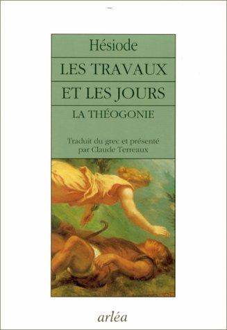 9782869592520: Les travaux et les jours. pr�c�d� de La Th�ogonie
