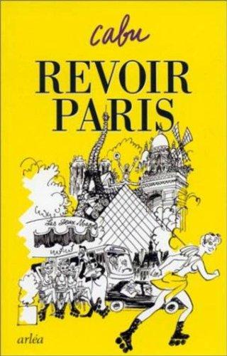 Revoir Paris (French Edition): Cabu