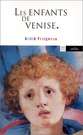 9782869593510: Les enfants de Venise