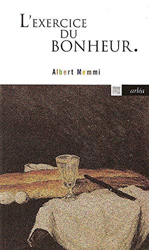 L'exercice du bonheur (2869593791) by Memmi, Albert