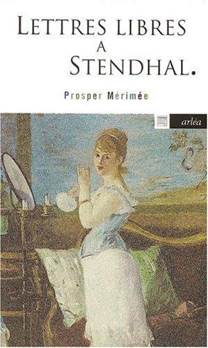 9782869594500: Lettres libres à Stendhal