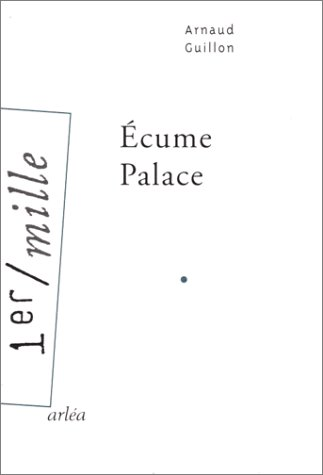 9782869594920: Ecume Palace (1er mille) (French Edition)
