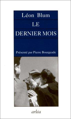 9782869595064: Le Dernier mois