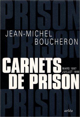 9782869595392: Carnets de prison, mars 1997-juillet 1998