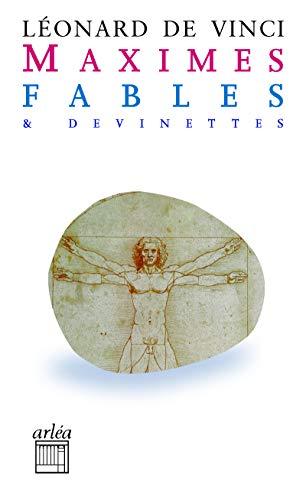 Maximes, fables et devinettes: Vinci, L�onard de