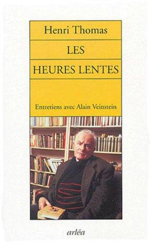 Heures lentes (Les): Thomas, Henri