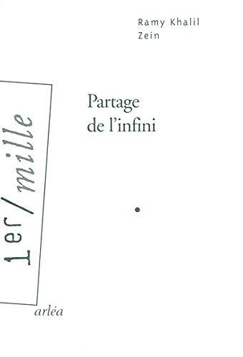 Partage de l'infini (Le): Zein, Ramy Khalil