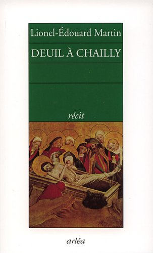 DEUIL A CHAILLY: MARTIN, LIONEL-EDOUARD