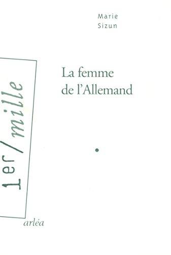 9782869597679: La femme de l'Allemand